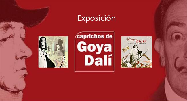 Exposición Goya y Dalí: Los Caprichos